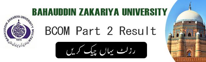 BCOM Part 2 Result BZU