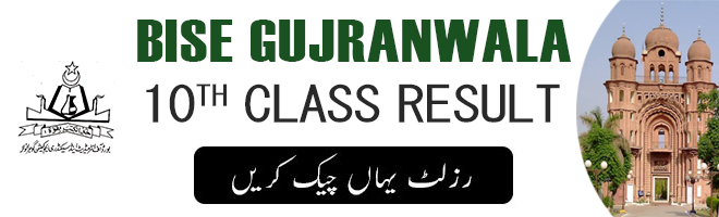 Bise Gujranwala 10th Result